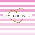 Logotipo de Hey, Soul Sister!